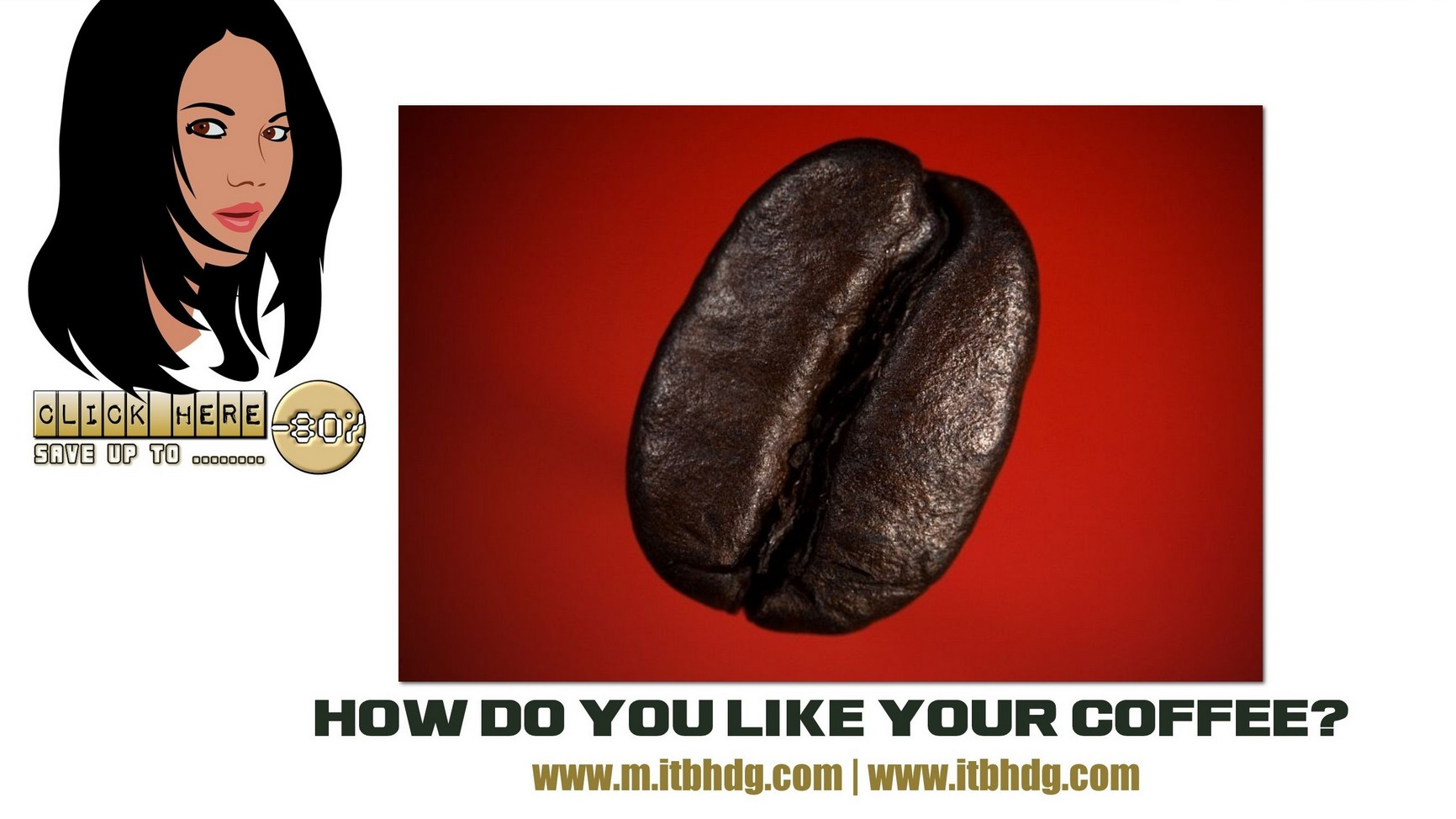 LIMITED OFFER : Best Value Coffees | Free Shipping @ ITB HOLDINGS LLC | www.itbhdg.com | www.m.itbhdg.com